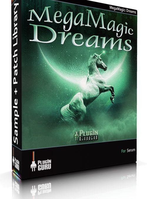 MegaMagic: Dreams for Serum