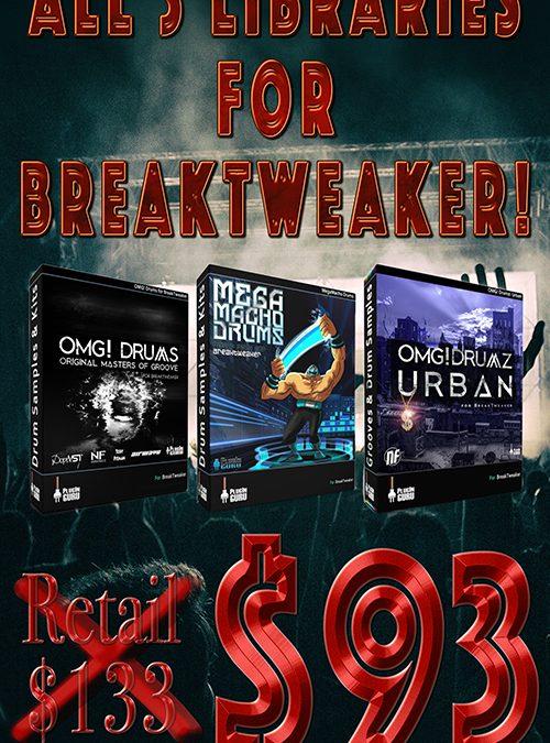 BreakTweaker Trio (MegaMacho, OMG! + OMG! Urban)